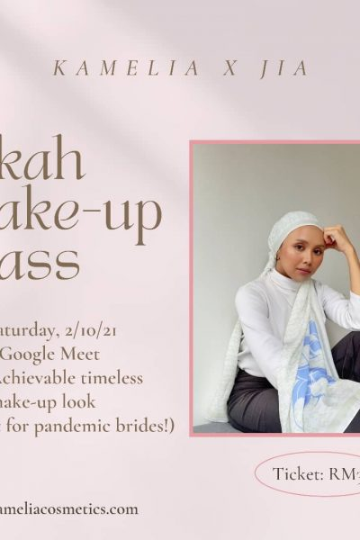 Kamelia x Jia Nikah Make-up Class (2nd Oct 2021) 👰